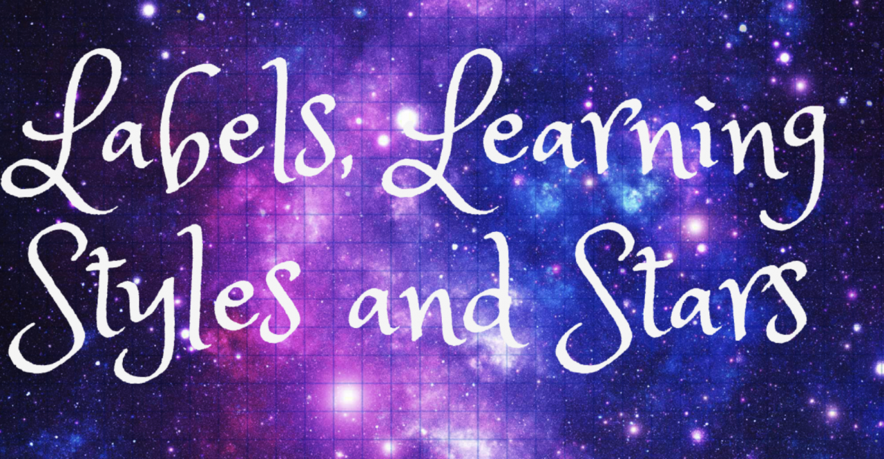 """Labels, Learning Styles and Stars"" on a starry background"