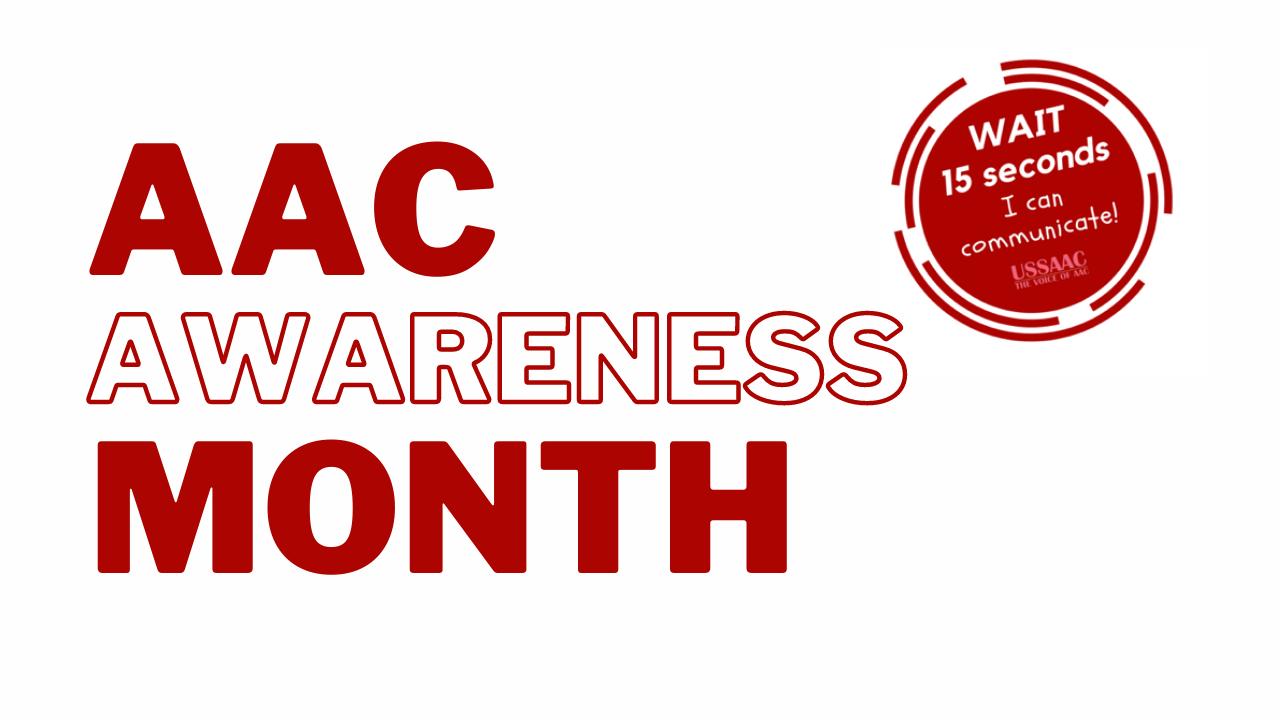 AAC Awareness Month