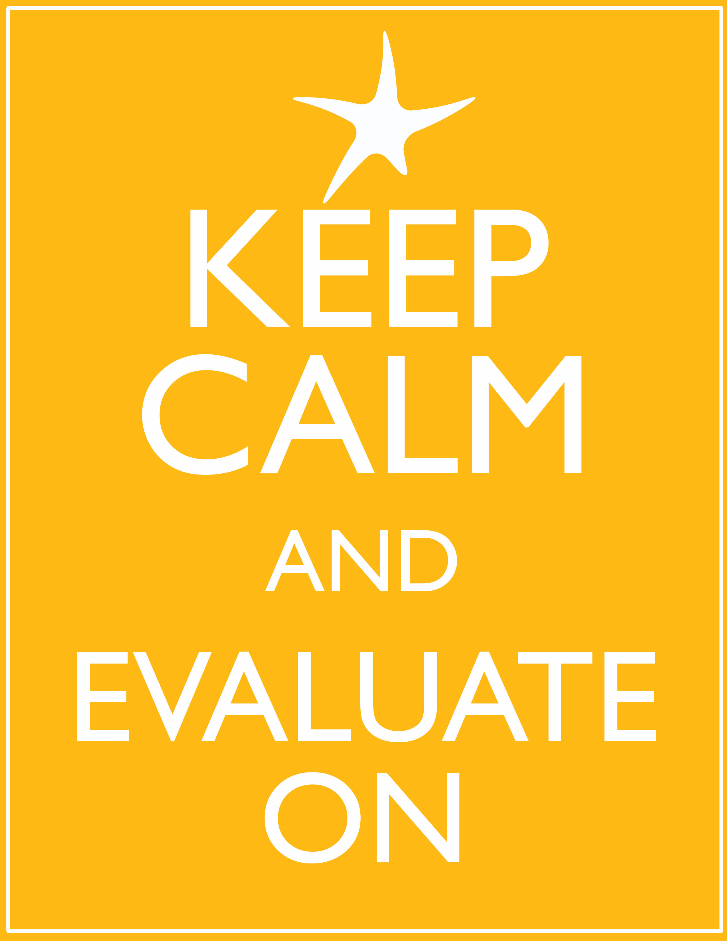 keep calm and evaluate on